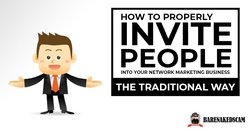 How to invite people into your network marketing business