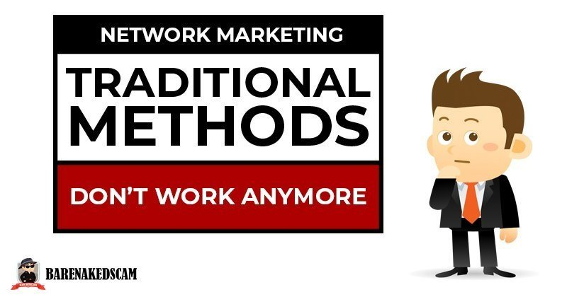 Why Traditional Network Marketing Methods Do Not Work Anymore