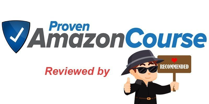 Proven Amazon Course Review 2019