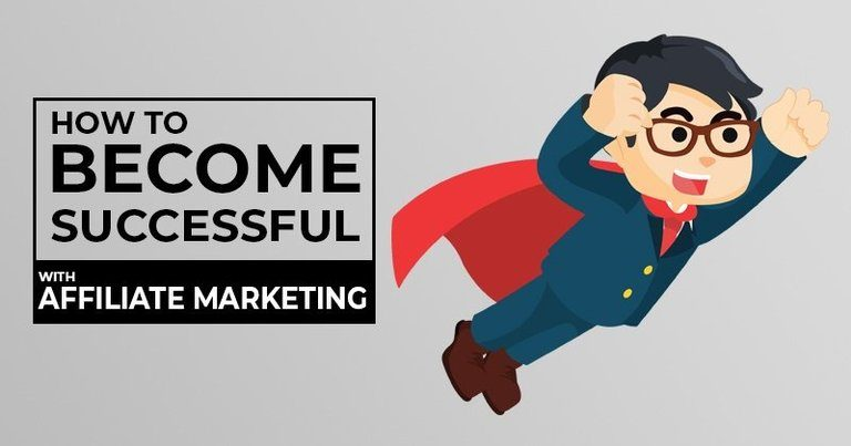 How to Become Successful with Affiliate Marketing?