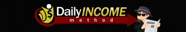 """Daily Income Method Scam – Beware of this """"Automated"""" System"""